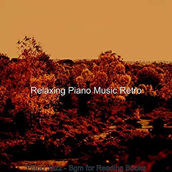Piano Jazz - Bgm for Reading Books