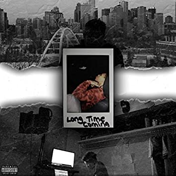 Long Time Coming (Deluxe)