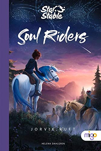 Star Stable: Soul Riders: Jorvik ruft