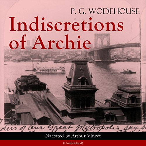 Indiscretions of Archie audiobook cover art