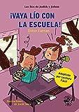 Vaya lío con la escuela - Libro con mucho humor para niños de 8 años: Muy divertido: aventuras con humor - Adaptado por Lectura Fácil: 3 (libros de humor)