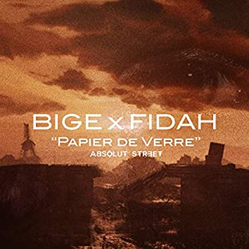 Bige X Fidah - Papier De Verre