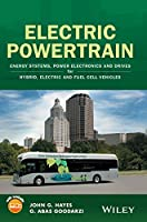 Electric Powertrain: Energy Systems, Power Electronics and Drives for Hybrid, Electric and Fuel Cell Vehicles