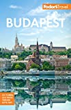 Fodor s Budapest: with the Danube Bend & Other Highlights of Hungary (Full-color Travel Guide)