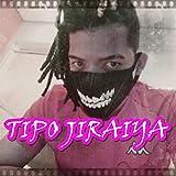 Tipo Jiraiya [Explicit]