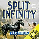 Split Infinity: Apprentice Adept Series, Book 1