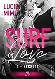 Secrets: Surf on Love, T2