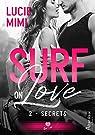 Surf on Love, tome 2 : Secrets par Mimi