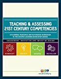 Teaching and Assessing 21st Century Competencies