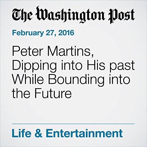 Peter Martins, Dipping into His past While Bounding into the Future audiobook cover art