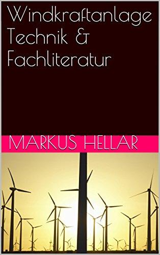 Windkraftanlage,Windenergie Technik & Fachliteratur