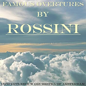 Famous Overtures By Rossini