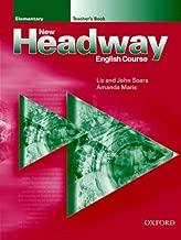 New Headway: Elementary: Teacher's Book: Teacher's Book Elementary level (New Headway English Course) by John and Liz Soars (2000-07-20)