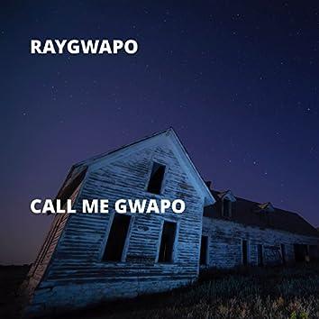 Call Me Gwapo