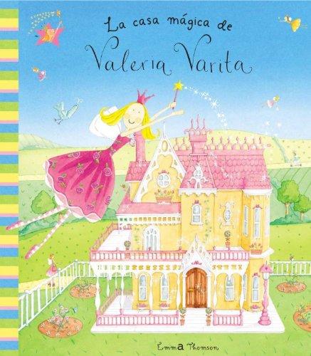 La casa mágica de Valeria Varita