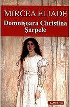 Domnisoara Christina. Sarpele (Romanian Edition)