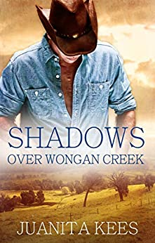 Shadows Over Wongan Creek by [Juanita Kees]