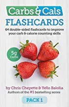 Carbs & Cals Flashcards: 64 Double-Sided Flashcards to Improve Your Carb & Calorie Counting Skills