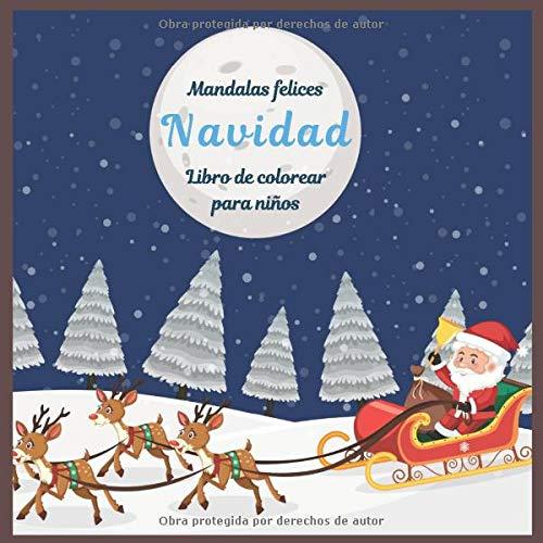 Navidad - Libro de colorear para niños - Mandalas felices (Colorante de Navidad favorito)