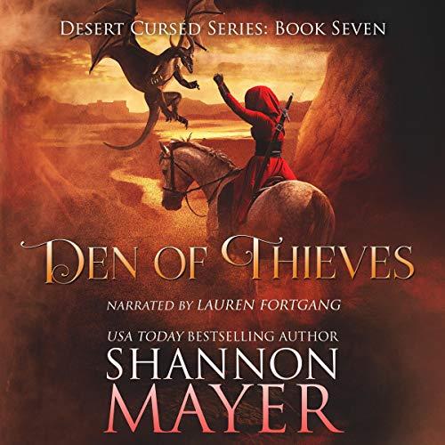 Den of Thieves: Desert Cursed Series, Book 7