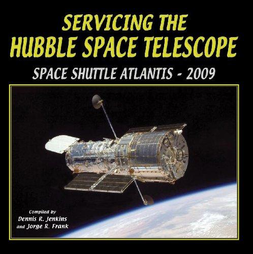 Servicing the Hubble Space Telescope 2008: Shuttle Atlantis