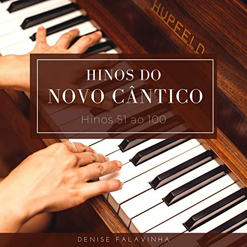 Novo Cântico n. 100 Ó Minha Alma, Sem Vemora, Vem a Cristo...