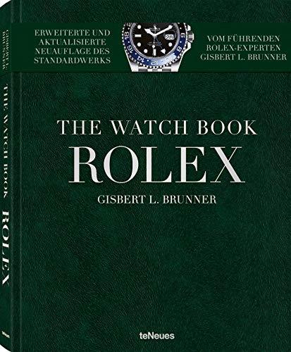 Rolex. Die ganze Geschichte der berühmtesten Armbanduhrenmarke in einer erweiterten Neuauflage (Deutsch, Englisch, Französisch) 25 x 32 cm, 240 Seiten