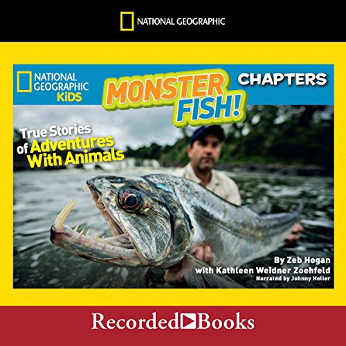 Monster Fish!: True Stories of Adventures with Animals audiobook cover art