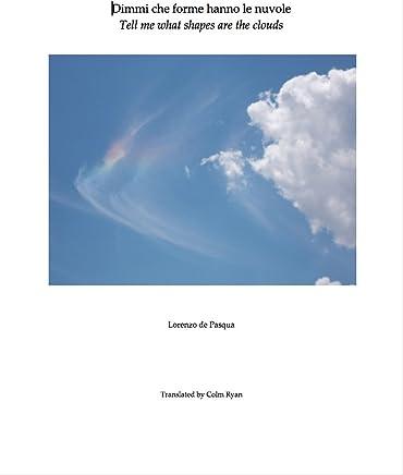 Dimmi che forme hanno le nuvole