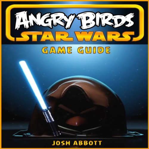 Angry Birds Star Wars Game Guide audiobook cover art