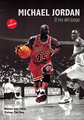 Michael Jordan : el rey del juego
