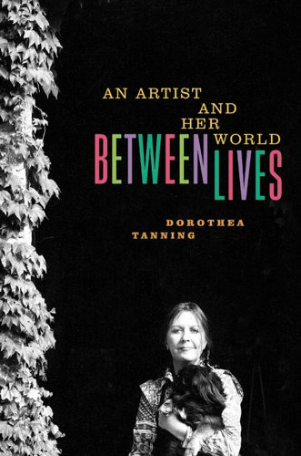 Between Lives: An Artist and Her World (English Edition)