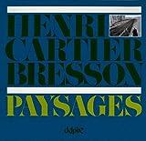 Henri Cartier-Bresson - Paysages