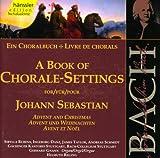 Bach, J.S.: Book of Chorale Sett...