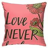XCNGG Letras de Mano Love Never Fails with Flowers Throw Pillow Case Decorativo para el hogar para...