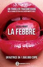 La febbre (eNewton Narrativa) (Italian Edition)