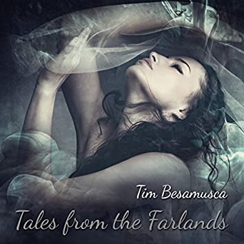 Tales from the Farlands