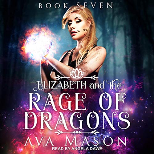 Elizabeth and the Rage of Dragons cover art