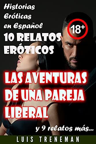 Las aventuras de una pareja liberal de Luis Treneman