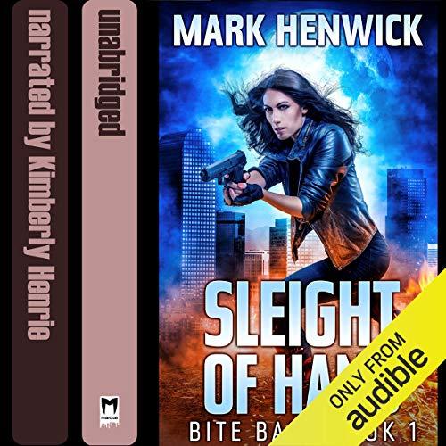 Sleight of Hand: Bite Back, Book 1