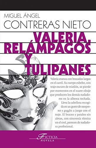 Valeria. Relámpagos y tulipanes