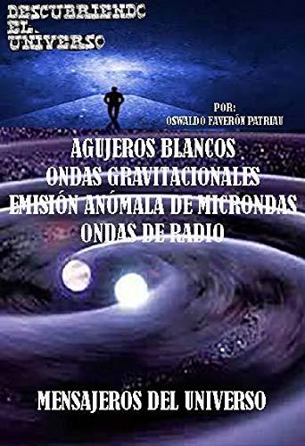 Agujeros blancos, Ondas gravitacionales, Emisión anómala