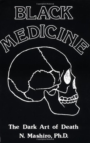 Black Medicine: The Dark Art of Death