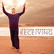 Igniting Boundless Receiving by Panache Desai (December 23, 2012) Audio CD