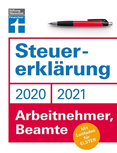 Steuererklärung: Für Arbeitnehmer, Beamte - Neuerungen 2020/2021 - Ausfüllhilfen und aktuelle Steuerformulare - Online für Elster oder klassisch auf ... Stiftung Warentest: Mit Leitfaden für ELSTER