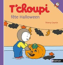 T'choupi fête Halloween (ALBUM T'CHOUPI) (French Edition)