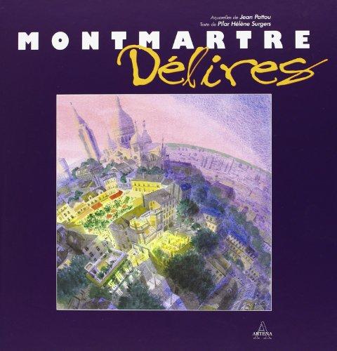 Montmartre Délires
