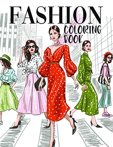 Fashion Coloring Book: Trendy Activity for Girls , Kids and Teens | Fabulous Clothes and Accessories from Runway Show | Ages 8-12