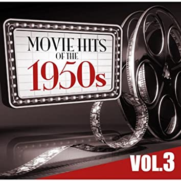 Movie Hits of the '50s Vol.3