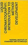Liquid Chromatography: Introduction to Method Development (English Edition)